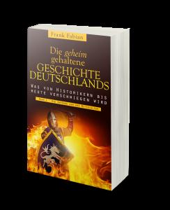 DieGeheimGehalteneGeschichteDeutschlands1_3D