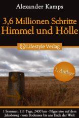 36-Millionen-Schritte-Himmel-Hlle-Pilgerreise-auf-dem-Jakobsweg-German-Edition-0