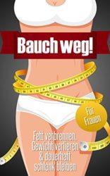 Bauch-weg-Fett-verbrennen-Gewicht-verlieren-dauerhaft-schlank-bleiben-fr-Frauen-German-Edition-0-0