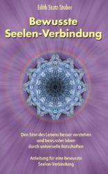 Bewusste-Seelen-Verbindung-Den-Sinn-des-Lebens-besser-verstehen-und-bewusster-leben-durch-universelle-Botschaften-German-Edition-0-0