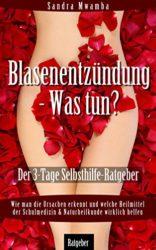 Blasenentzndung-Was-tun-Der-3-Tage-Selbsthilfe-Ratgeber-Wie-man-die-Ursachen-erkennt-und-welche-Heilmittel-der-Schulmedizin-Naturheilkunde-wirklich-helfen-German-Edition-0