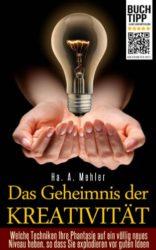 Das-Geheimnis-der-Kreativitt-Welche-Techniken-Ihre-Phantasie-auf-ein-vllig-neues-Niveau-heben-so-dass-Sie-explodieren-vor-guten-Ideen-German-Edition-0-0
