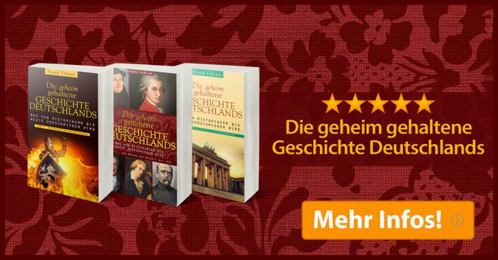 Die geheim gehaltene Geschichte Deutschlands - Band 1