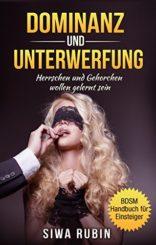 Dominanz-und-Unterwerfung-Herrschen-und-Gehorchen-wollen-gelernt-sein-German-Edition-0-0