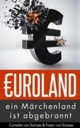 Euro-Land-ein-Mrchenland-ist-abgebrannt-German-Edition-0