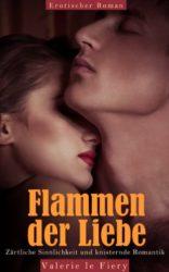Flammen-der-Liebe-Zrtliche-Sinnlichkeit-und-knisternde-Romantik-German-Edition-0-0