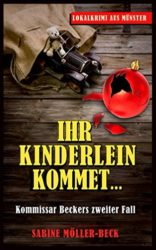 Ihr-Kinderlein-kommet-Kommissar-Beckers-zweiter-Fall-Krimi-German-Edition-0-0