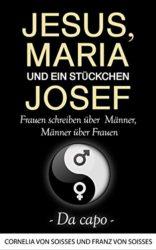 Jesus-Maria-ein-Stckchen-Josef-Frauen-schreiben-ber-Mnner-Mnner-ber-Frauen-Da-capo-German-Edition-0-0