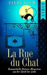 La-Rue-du-Chat-Romantische-Katzen-Memoiren-aus-der-Stadt-der-Liebe-German-Edition-0