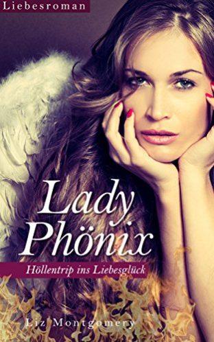Lady-Phnix-Hllentrip-ins-Liebesglck-German-Edition-0-0