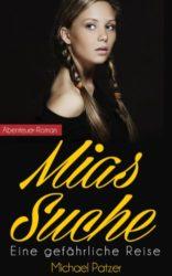 Mias-Suche-Eine-gefhrliche-Reise-German-Edition-0-0