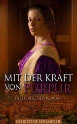 Mit-der-Kraft-von-Purpur-Historischer-Roman-German-Edition-0-0