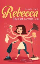 Rebecca-Eine-fast-normale-Frau-German-Edition-0-0