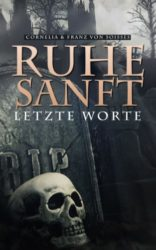Ruhe-sanft-Letzte-Worte-German-Edition-0-0