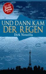 Und-dann-kam-der-Regen-Ein-Dante-Dumas-Roman-German-Edition-0