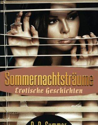 Sommernachtsträume - Erotische Geschichten Band 2