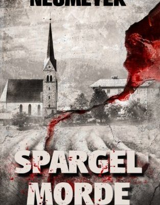 Spargelmorde - Ein Marchfeldkrimi