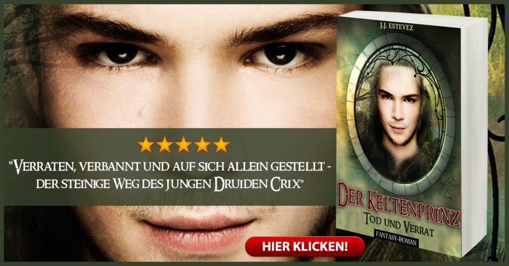 J. J. Estevez - Der Keltenprinz: Tod und Verrat